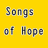 Songs of Hope | Christian Songs and Christian Music