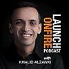 LAUNCH ON FIRE with Khalid Al-Zanki