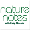 Nature Notes with Rudy Mancke