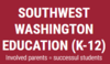 Southwest Washington Education (K-12)
