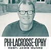 Phi-Lacrosse-ophy Podcast