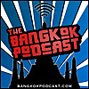 Bangkok Podcast