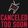 Canceled Too Soon Podcast