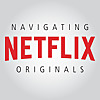 Navigating Netflix Originals | Podcast on Netflix Shows