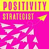 Positivity Strategist Podcast