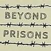 Beyond Prisons