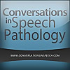 Conversations in Speech Pathology