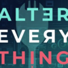 Alter Everything