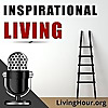 Inspirational Living : Life Lessons for Success & Happiness