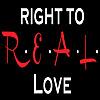 Right to R.E.A.L. Love