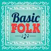 Basic Folk Podcast