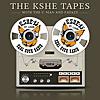The KSHE Tapes