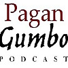 Pagan Gumbo Podcast