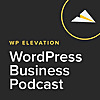 The WP Elevation Podcast