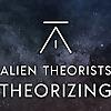 Alien Theorists Theorizing Podcast