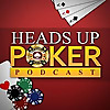 Heads Up Poker Podcast