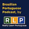 Brazilian Portuguese Podcast