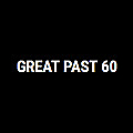 Great Past 60