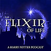 The Elixir of Life: A Harry Potter Podcast