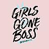 Girls Gone Boss
