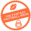The Fantasy Football Bros