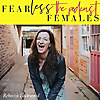 Fearless Females with Rebecca Lockwood