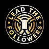 Lead The Followers