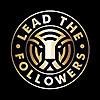 Lead The Followers