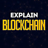 Explain Blockchain