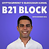 B21 Block: Cryptocurrency & Blockchain School