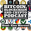 The Bitcoin Blockchain Crypto Podcast