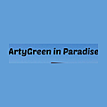 Arty Green in Paradise