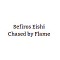 Sefiros Eishi Chased by Flame