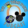 We Like Theme Parks Podcast