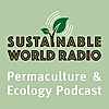 Sustainable World Radio | Ecology and Permaculture Podcast