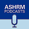 ASHRM Podcasts