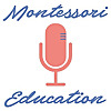 Montessori Education Podcast with Jesse McCarthy