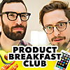 Product Breakfast Club