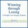 Garden State Bariatrics & Wellness Center | Winning through Losing | A Weight Loss Surgery Podcast