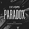 DevOps Paradox