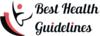 Best Health Guidelines