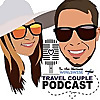 Travel Couple Podcast