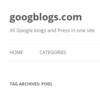 Googblogs.com » Pixel
