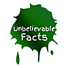 Unbelievable Facts