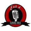 Fab4 Travel Talk