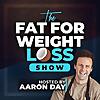 The FatForWeightLoss Show