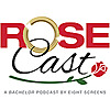 Rosecast | Bachelor Recaps with Rim and AB