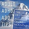 Adult ADHD ADD Tips