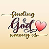 Finding God Among Us