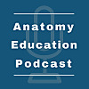 The Anatomy Education Podcast